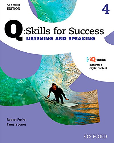 Q: Skills for Success Listening and Speaking 2E Level 4 Student Book (Q Skills for Success, Level 4)