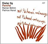 Parsifal by Dieter Ilg (2013-05-04)