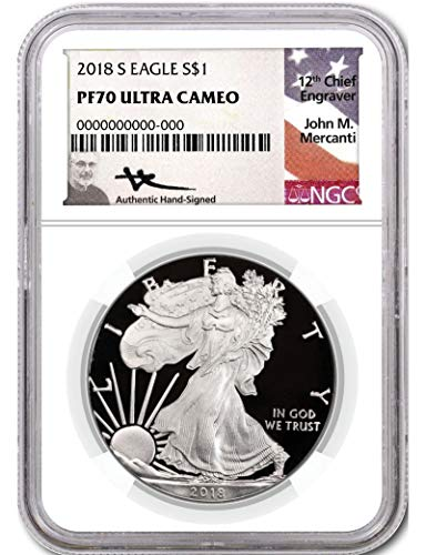 2018 S Silver Eagle 2018-S Proof Silver Eagle NGC PF70 Ultra Cameo John Mercanti Signed $1 PF70 (Ngc Pf70 Proof)