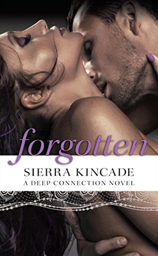 Forgotten Deep Connection Novel A Book 2 Kindle Edition By