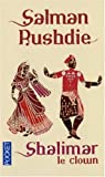 Shalimar le clown par Rushdie