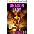 Dragon Lady: A Gender Swapped LitRPG Adventure (Fantasy Swapped Online Book 3)