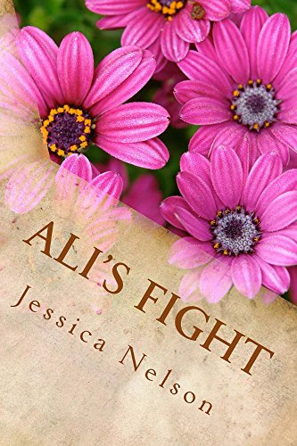 Ali's Fight (Ali Incorporated Book 2) by [Nelson, Jessica]