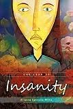 One Year of Insanity, Brianna Sannella-Willis, 1438946384