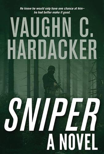 Sniper: A Thriller Military Police Sniper