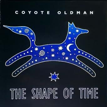 Coyote Oldman - In Beauty I Walk