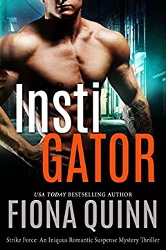 Instigator (Strike Force Book 3)