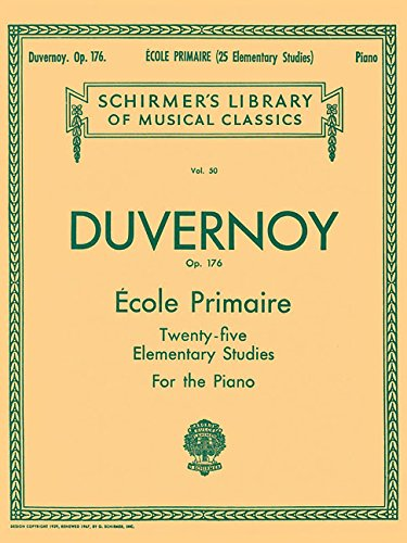 - Ecole Primaire (25 Elementary Studies), Op. 176: Schirmer Library of Classics Volume 50 Piano Solo