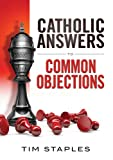 img - for Catholic Answers To Common Objections book / textbook / text book