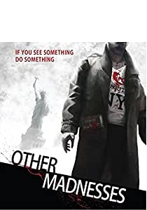 Other Madnesses [Blu-ray]