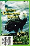 Saving Endangered Species, Catherine Podojil, 0328135283