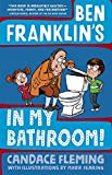 img - for Ben Franklin's in My Bathroom! (History Pals) book / textbook / text book