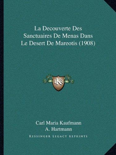 La Decouverte Des Sanctuaires De Menas Dans Le Desert De Mareotis (1908) (French Edition)