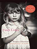 Fault Lines, Nancy Huston, 141041115X