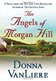 The Angels of Morgan Hill (Women of Faith Fiction)