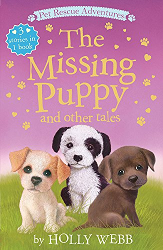The Missing Puppy and Other Tales (Pet Rescue Adventures)