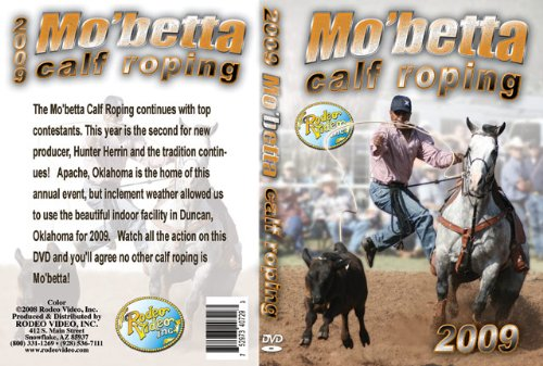 Mo'Betta Calf Roping 2009 (Calf Roping Videos)
