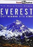 Everest - Dall'Oceano Alla Cima