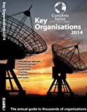img - for Key Organisations 2014 2014: The Up-to-date Guide to Organisastions book / textbook / text book