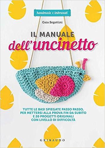 Amazonit Il Manuale Delluncinetto Tutte Le Basi Spiegate Passo