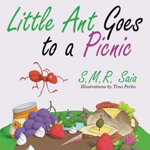 little ant goes to a picnic little ant books volume 2