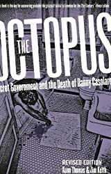 The Octopus: Secret Government and the Death of Danny Casolaro