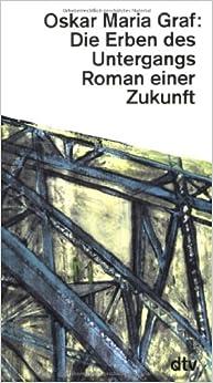 Book Die Erben des Untergangs. Roman einer Zukunft.