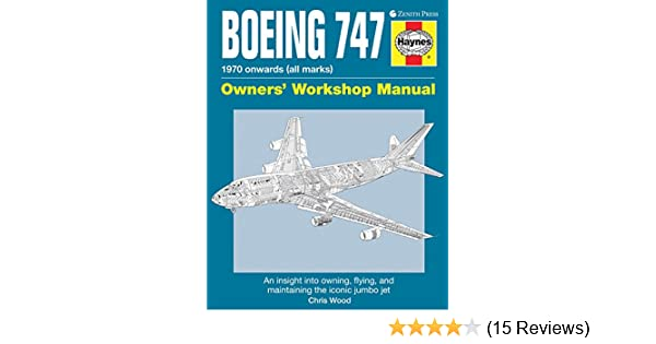 boeing 747 owners workshop manual an insight into owning flying rh amazon com Service Manuals Service Manuals