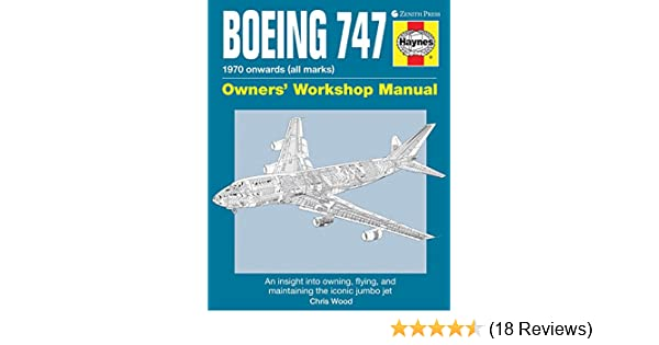 Boeing 747 Owners' Workshop Manual: An insight into owning