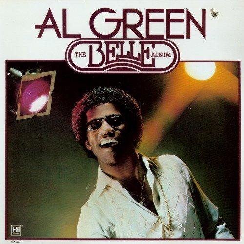 The Belle Album by Al Green (Al Green Belle Album)