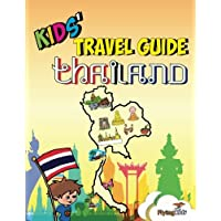 Kids' Travel Guide - Thailand: The fun way to discover Thailand-especially for kids: Volume 30 (Kids' Travel Guide Series)
