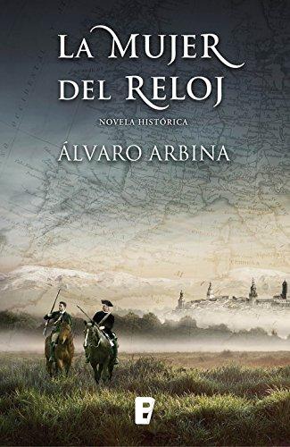 La mujer del reloj (Spanish Edition) by [Arbina, Álvaro]