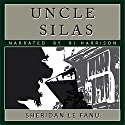 Uncle Silas [Classic Tales Edition] Audiobook by J. Sheridan LeFanu Narrated by B.J. Harrison