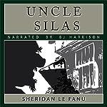 Uncle Silas [Classic Tales Edition] | J. Sheridan LeFanu