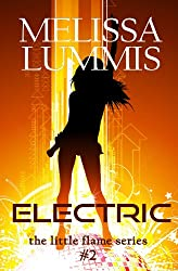 Electric (The Little Flame Book 2)