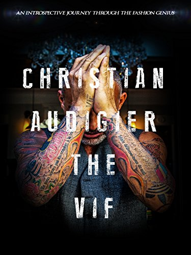 Christian Audigier The VIF by