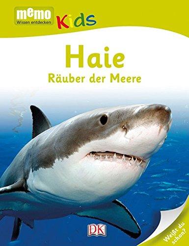 memo Kids. Haie: Räuber der Meere Gebundenes Buch – 4. Juni 2014 Eva Sixt Dorling Kindersley 3831025975 empfohlenes Alter: ab 6 Jahre