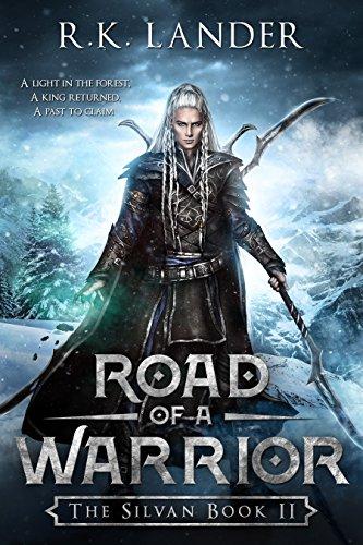 Road of a Warrior: The Silvan Book II