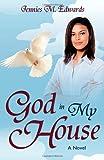 God in My House, Jennies Edwards, 1926676602
