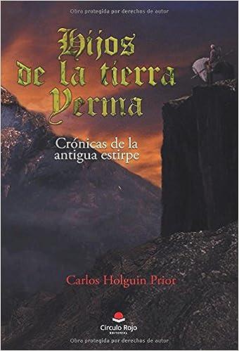 Hijos de la tierra yerma: Crónicas de la Antigua estirpe: Amazon ...
