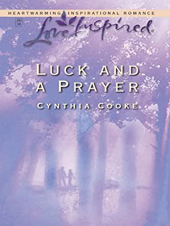 Luck And A Prayer Kindle Edition By Cynthia Cooke border=