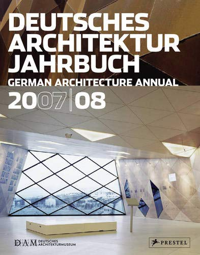 Deutsches Architektur Jahrbuch/German Architectural Annual, 2007/08 (Dam Yearbook) (German and English Edition) by Brand: Prestel Publishing