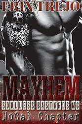 Mayhem: Soulless Bastards Mc No Cal Book 2 (Soulless Bastards NoCal)