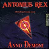 2001 Anno Demoni by Antonius Rex