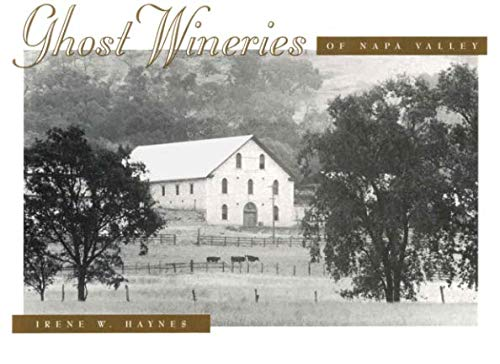 - Ghost Wineries of Napa Valley