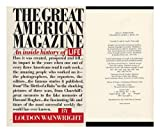The Great American Magazine, Loudon Wainwright, 0394459873