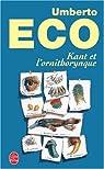 Kant et l'Ornithorynque par Eco