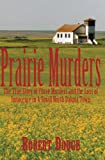 Prairie Murders, Robert Dodge, 0878393269