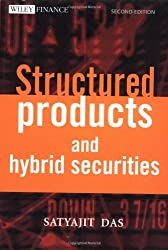 Structured Products & Hybrid Securities (Wiley Frontiers in Finance)