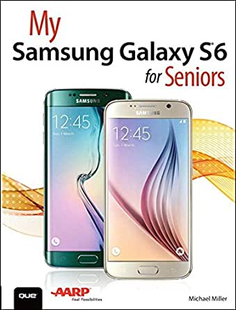 My Samsung Galaxy S6 for Seniors (My...) (English Edition) eBook ...
